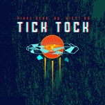 Tải bài hát Tick Tock Mp3