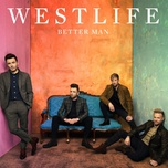 better man - westlife