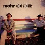 Tải bài hát Gode Venner Mp3