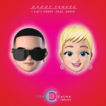 con calma (remix) - daddy yankee, katy perry, snow