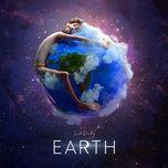 Tải bài hát Earth Mp3