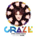 craze (minh anh remix) - chau dang khoa