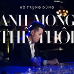 anh mong the thoi - ho trung dung