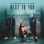 next to you - digital farm animals, becky g, rvssian