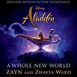a whole new world (end title) (from aladdin/soundtrack version) - zayn, zhavia