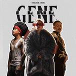 gene - binz, touliver