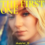 the first one - astrid s