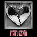 find u again - mark ronson, camila cabello