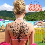 you need to calm down - taylor swift