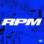 Tải bài hát RPM Mp3