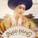 ngo dong (phuong khau ost) - nguyen hong nhung
