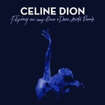 flying on my own - celine dion