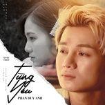 Tải bài hát Từng Yêu