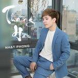 thang hau (edm version) - nhat phong