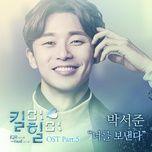 letting you go (kill me heal me ost) - park seo joon
