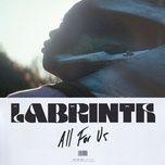 Tải bài hát All for Us Mp3