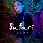 Tải bài hát Safari Mp3