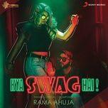 Tải bài hát Kya Swag Hai Mp3