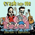 Tải bài hát Crash Into Me Mp3