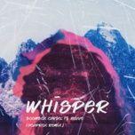 whisper (hoaprox remix) - boombox cartel, nevve, hoaprox
