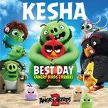 Tải bài hát Best Day (Angry Birds 2 Remix) Mp3