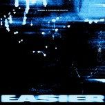 easier (remix) - 5 seconds of summer, charlie puth