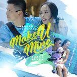 make u mine - cuong seven