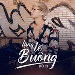lang le buong (version 2) - ro ti