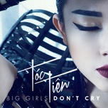 Tải bài hát Big Girls Don't Cry Mp3