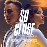Tải bài hát So Close Mp3