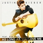 Tải bài hát As Long As You Love Me Mp3