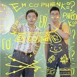 em co phien khong - nam kun, thai dinh
