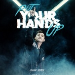 put your hands up - cuong seven