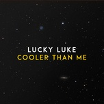 Tải bài hát Cooler Than Me Mp3