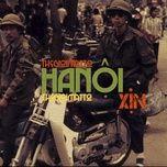Tải bài hát Hà Nội Xịn Mp3