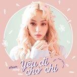 yeu di cho chi (i like u 2) - mlee