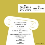 violin concerto in e minor, op. 64, mwv o 14: i. allegro molto appassionato - bruno walter, felix mendelssohn, new york philharmonic orchestra, nathan milstein