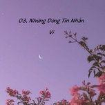 nhung dong tin nhan (remake) - vi