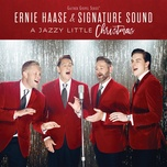 i heard the bells on christmas day - ernie haase, signature sound
