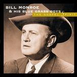 wayfaring stranger (album version) - bill monroe