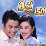 bai khong ten so 50 (tan co) - vo minh lam, que tran (nsut)