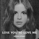 Tải bài hát Lose You To Love Me Mp3
