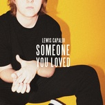 Tải bài hát Someone You Loved Mp3