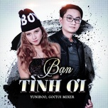 ban tinh oi (dj valhein remix) - yuni boo, goctoi mixer