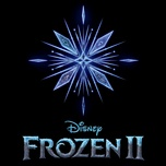 """All Is Found (From """"Frozen 2""""/Soundtrack Version)"""