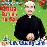giang sinh ban thuong (version 2) - lm. quang lam