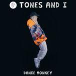 Tải bài hát Dance Monkey Mp3