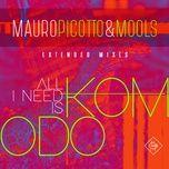 All I Need Is Komodo (Pagano Mix)