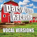 Do I Make You Wanna (Made Popular By Billy Currington) [vocal Version]