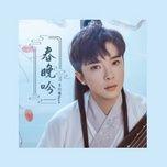 Tải bài hát Xuân Vãn Ngâm / 春晚吟 Mp3